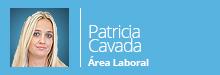 Área Laboral por Patricia Cavada